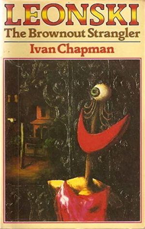 Vida Horn reviews 'Leonski: The brownout strangler' by Ivan Chapman