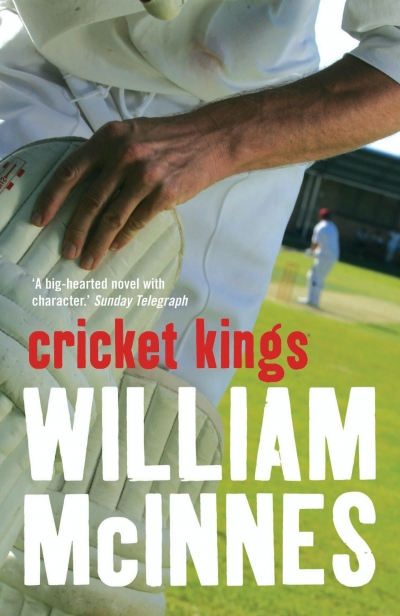 Brian Matthews reviews 'Cricket Kings' by William McInnes