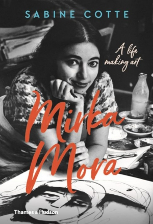 Carol Middleton reviews 'Mirka Mora: A life making art by Sabine Cotte