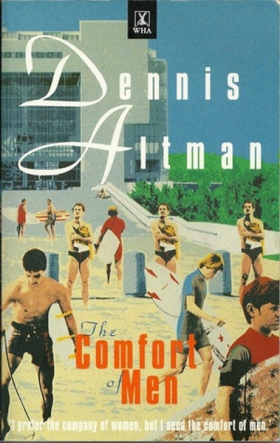 John Hanrahan reviews 'The Comfort of Men' by Dennis Altman