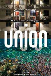 Sara Savage reviews 'Union' edited by Alvin Pang and Ravi Shankar