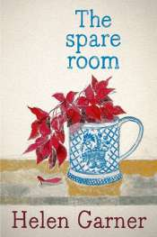 Peter Rose reviews 'The Spare Room' by Helen Garner