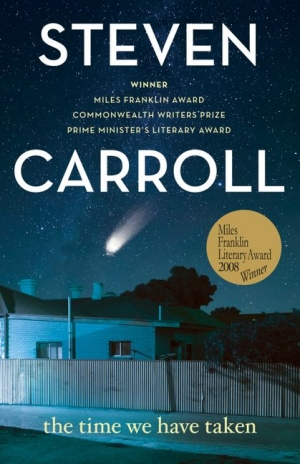 Christina Hill reviews 'The Time We Have Taken' by Steven Carroll