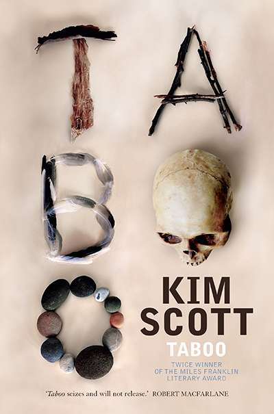 Tony Hughes-d'Aeth reviews 'Taboo' by Kim Scott
