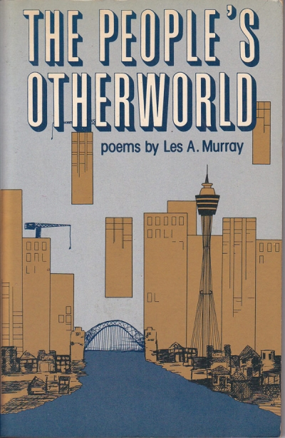 Julian Croft reviews 'The People's Otherworld' by Les Murray