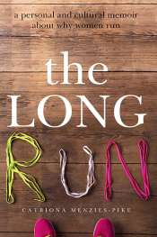 Gillian Dooley reviews 'The Long Run' by Catriona Menzies-Pike
