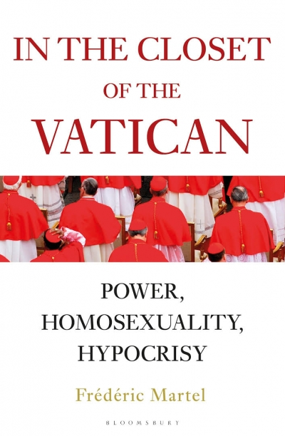 Barney Zwartz reviews 'In the Closet of the Vatican: Power, homosexuality, hypocrisy' by Frédéric Martel