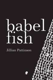 Geoff Page reviews 'Babel Fish' by Jillian Pattinson