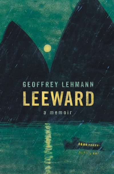 Morag Fraser reviews 'Leeward: A memoir' by Geoffrey Lehmann