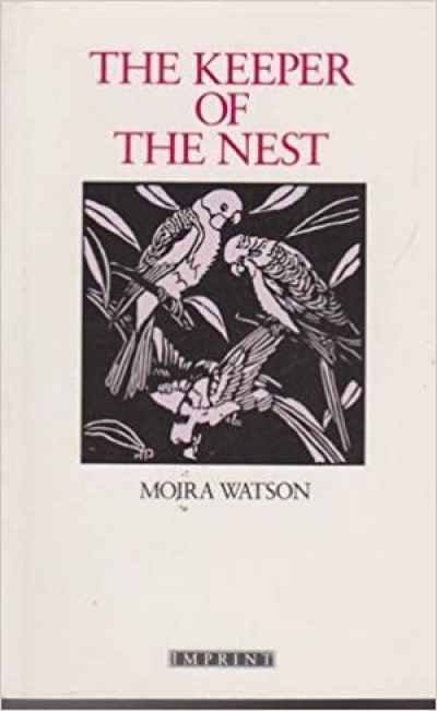 Vashti Farrer reviews 'The Keeper of the Nest' by Moira Watson