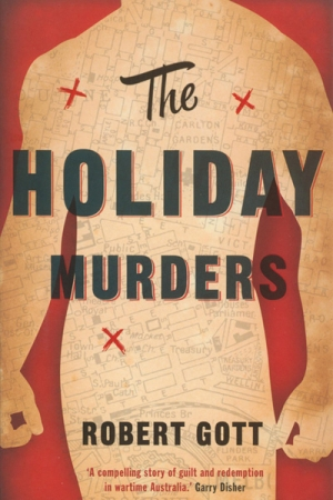 Scott Macleod reviews 'The Holiday Murders' by Robert Gott