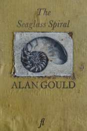 Jane Sullivan reviews 'The Seaglass Spiral' by Alan Gould