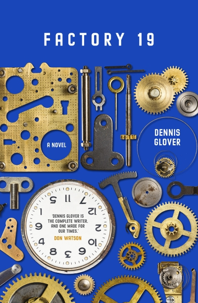 Frank Bongiorno reviews 'Factory 19' by Dennis Glover