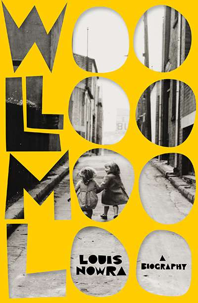 Nicole Abadee reviews 'Woolloomooloo: A biography' by Louis Nowra
