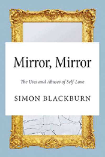 The Uses and Abuses of Self-love