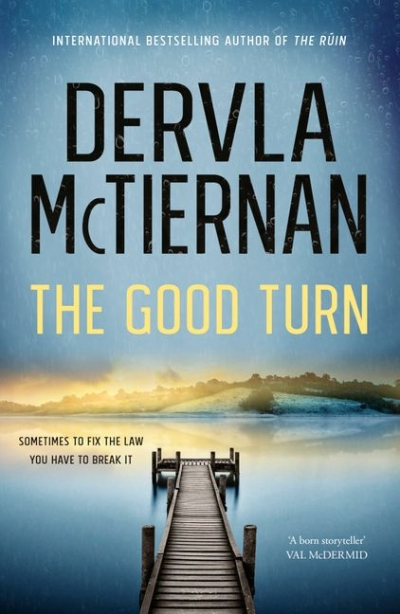Kirsten Tranter reviews 'The Good Turn' by Dervla McTiernan