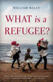 Klaus Neumann reviews 'What Is a Refugee?' by William Maley, 'Violent Borders: Refugees and the right to move' by Reece Jones, and 'Borderlands: Towards an anthropology of the cosmopolitan condition' by Michel Agier