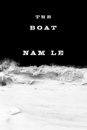 Louise Swinn reviews 'The Boat' by Nam Le