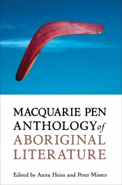 Jaya Savige reviews 'Macquarie PEN anthology of Aboriginal literature' edited by Anita Heiss and Peter Minter