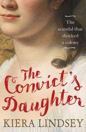 Sophia Barnes reviews 'The Convict's Daughter' by Keira Lindsey