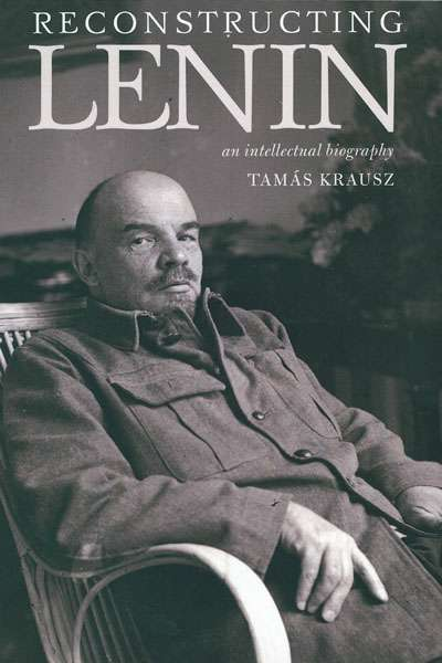 Sheila Fitzpatrick reviews 'Reconstructing Lenin' by Tamás Krausz