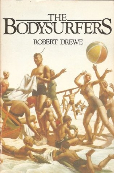 Laurie Clancy reviews 'The Bodysurfers' by Robert Drewe