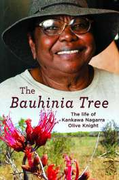 Josephine Taylor reviews 'The Bauhinia Tree' by Kankawa Nagarra Olive Knight