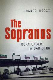 Born Under A Bad Sign: The Sopranos