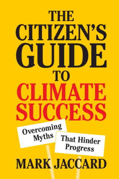 Natalie Osborne reviews 'The Citizen's Guide to Climate Success: Overcoming myths that hinder progress' by Mark Jaccard