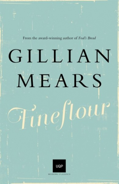 Kate Veitch reviews 'Fineflour' by Gillian Mears