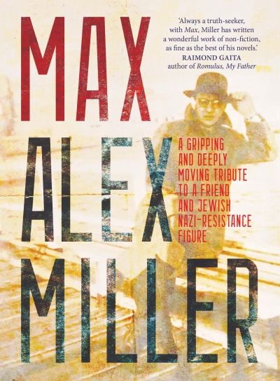 Jane Sullivan reviews 'Max' by Alex Miller