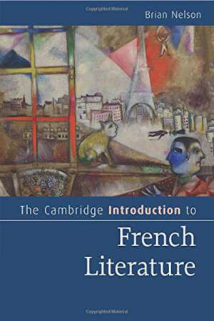 Colin Nettelbeck reviews 'The Cambridge Introduction to French Literature' by Brian Nelson