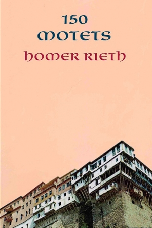 Geoff Page reviews '150 Motets' by Homer Rieth