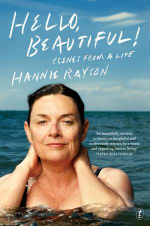 Carol Middleton reviews 'Hello, Beautiful' by Hannie Rayson