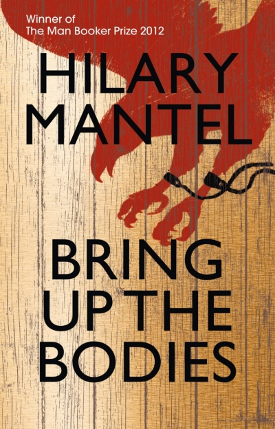 Peter Rose reviews 'Bring up the Bodies' by Hilary Mantel