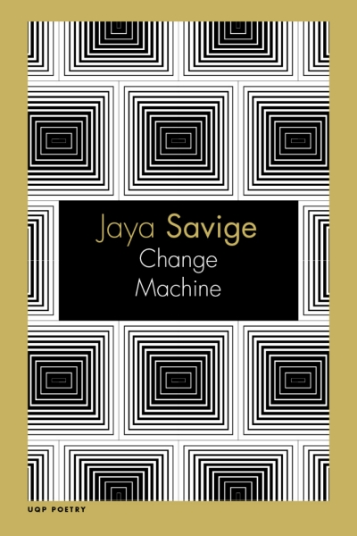 Judith Bishop reviews 'Change Machine' by Jaya Savige