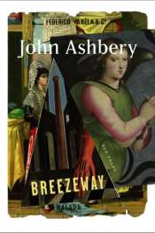 Gig Ryan reviews 'Breezeway' by John Ashbery