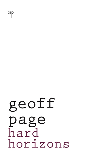 Dennis Haskell reviews 'Hard Horizons' by Geoff Page and 'The Left Hand Mirror' by Ron Pretty