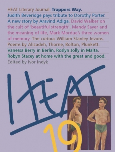 Jay Daniel Thompson reviews 'HEAT 19: Trappers Way' edited by Ivor Indyk