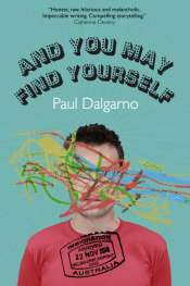 Daniel Juckes reviews 'And You May Find Yourself' by Paul Dalgarno