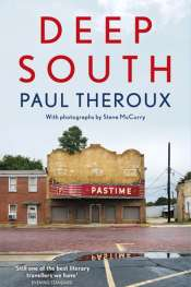 Kevin Rabalais reviews 'Deep South' by Paul Theroux