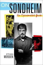 Ian Dickson reviews 'On Sondheim: An Opinionated guide' by Ethan Mordden