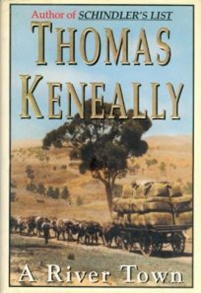 Laurie Clancy reviews 'A River Town' by Thomas Keneally