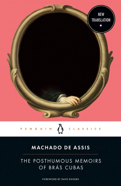Andrew McLeod reviews 'The Posthumous Memoirs of Brás Cubas' by Machado de Assis, translated by Flora Thomson-DeVeaux