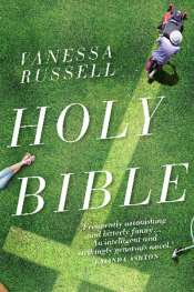 Francesca Sasnaitis reviews 'Holy Bible' by Vanessa Russell