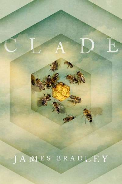 Amy Baillieu reviews 'Clade' by James Bradley