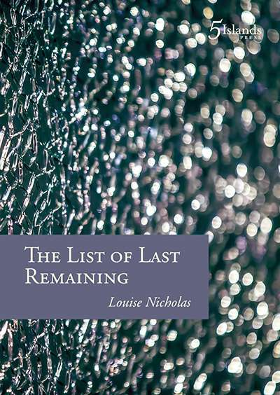 Philip Harvey reviews 'The List of the Last Remaining' by Louise Nicholas, 'How to Proceed: Essays' by Andrew Sant, and 'Rupture: Poems 2012-2015' by Susan Varga