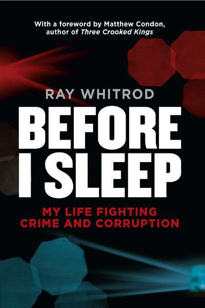 Andrew Nette reviews 'Before I Sleep' by Ray Whitrod