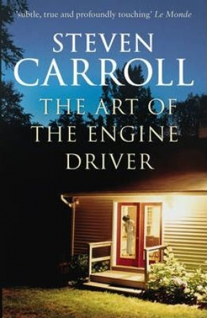 Geordie Williamson reviews 'The Art of the Engine Driver' by Stephen Carroll and 'Summerland: A novel' by Malcolm Knox