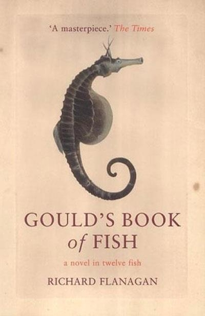 Brian Matthews reviews 'Gould's Book of Fish: A novel in twelve fish' by Richard Flanagan
